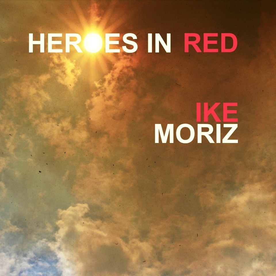 Heroes in Red Ike Moriz VWS fire fighter anthem Mosquito records London